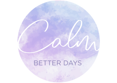 Calm Better Days